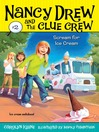 Scream for Ice Cream (eBook): Nancy Drew and the Clue Crew Series, Book 2